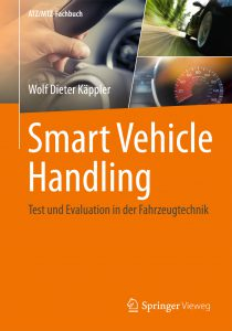 Buch Smart Vehicle Handling - Test und Evaluation in der Fahrzeugtechnik, Autor: Wolf D Käppler