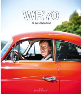 Bild Buch Cover WR70 - 70 Jahre Walter Röhrl